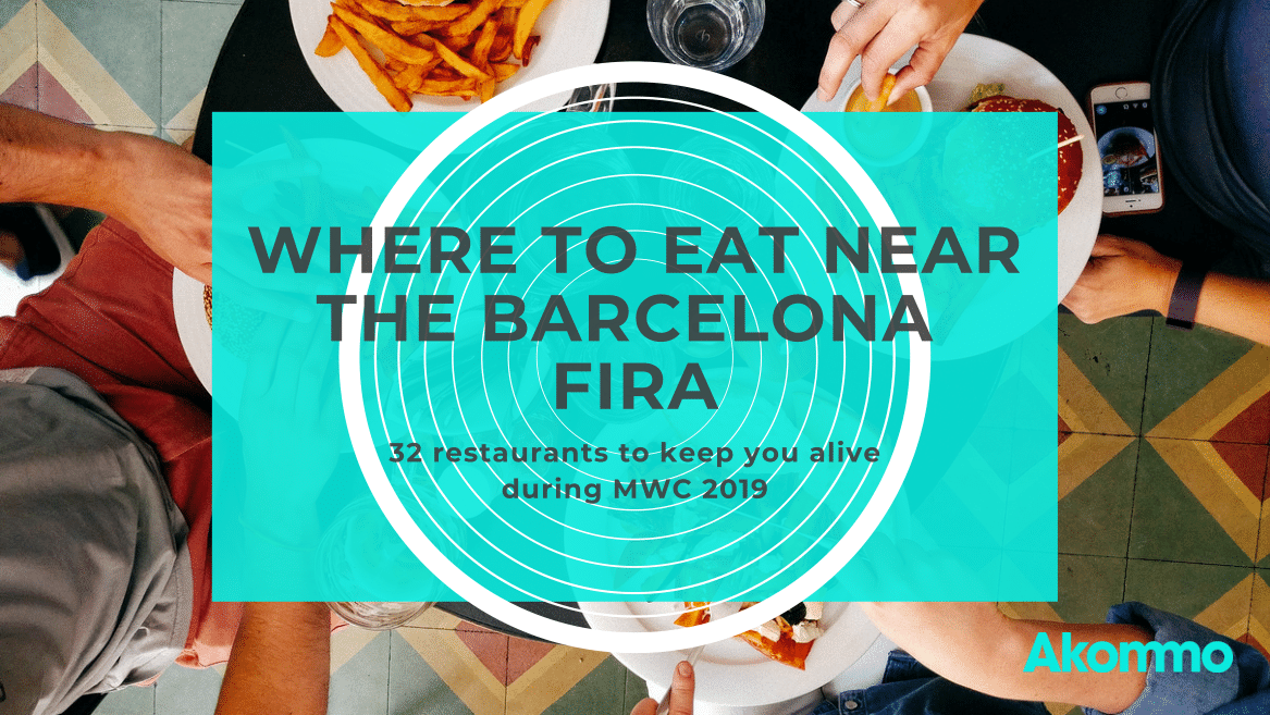 Where To Eat Near The Fira Barcelona Gran Via